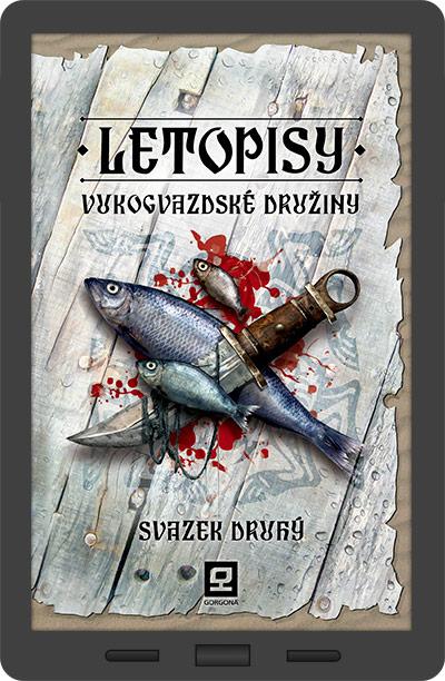obálka e-knihy Letopisy Vukogvazdské družiny 2